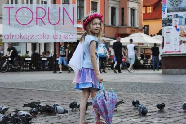 Toruń. Atrakcje dla rodzin z dziećmi