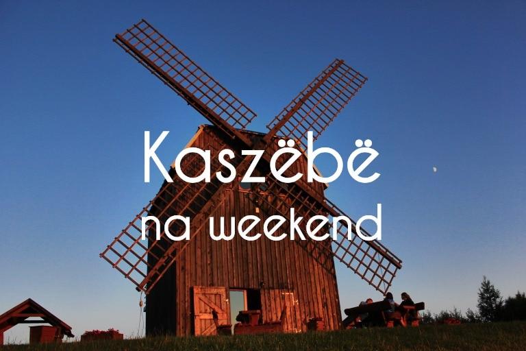 Kaszuby na weekend